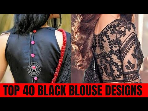 Top 40 Black Blouse Designs For Silk Sarees || Blouse Designs .