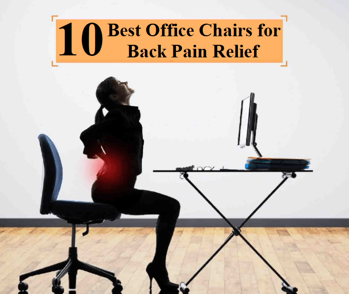 🥇 Top 10 Best Office Chairs for Lower Back Pain|Review 20