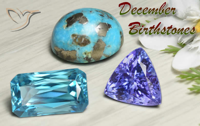 December Birthstones: What are your choices? Find out in this .