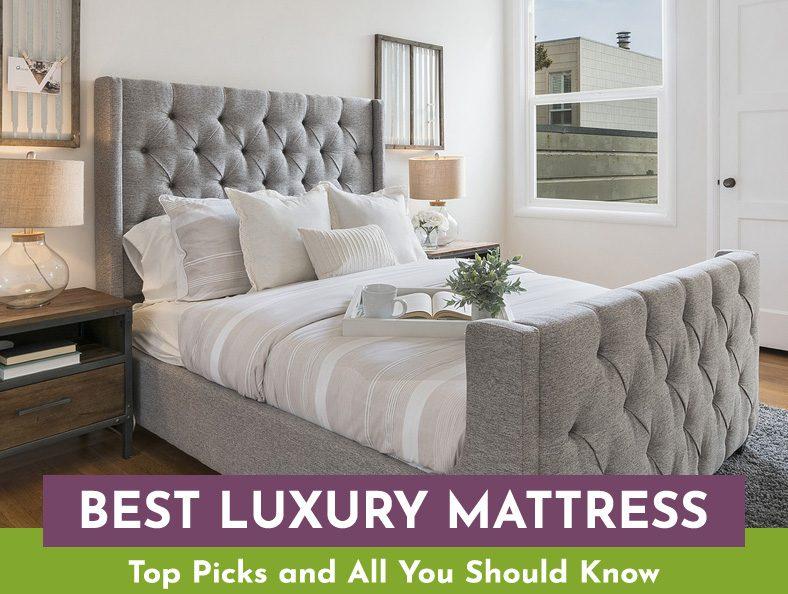 Best Luxury Mattress - 6 Premium, High End Brands Review