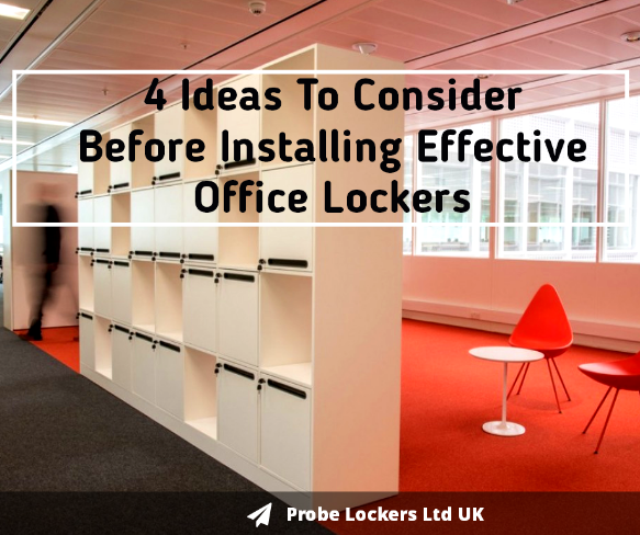4 Ideas To Consider Before Installing Effective Office Locke